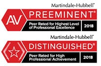 Martindale Hubbel | Av | Preeminent | Peer Rated For Highest Level Of professional Excellence | 2018 | Distinguished | Peer rated For High Professional Achievement | 2018